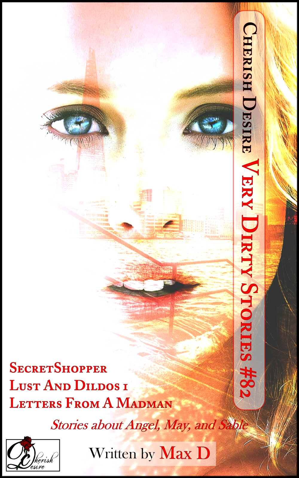 Cherish Desire: Very Dirty Stories #82, Max D, erotica