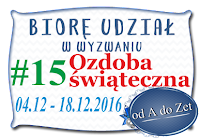 http://blog-odadozet-sklep.blogspot.com/2016/12/wyzwanie-15.html