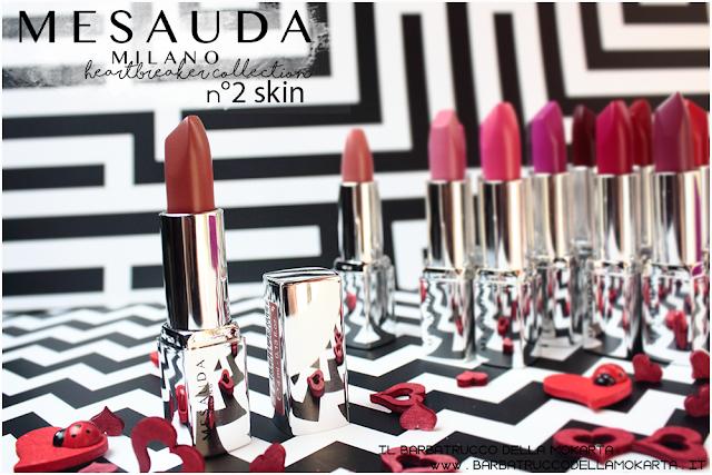 recensione   02 skin opinioni heartbreaker lipstick rossetto matt , matt lipstick mesauda