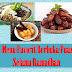 5 Menu Favorit Berbuka Puasa Selama Ramadhan