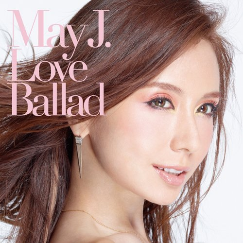 May J. - Love Ballad [FLAC   MP3 320 / CD]