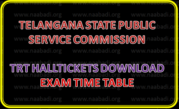 TRT-2018 HallTicket Download -  Exam Time Table - TSPSC