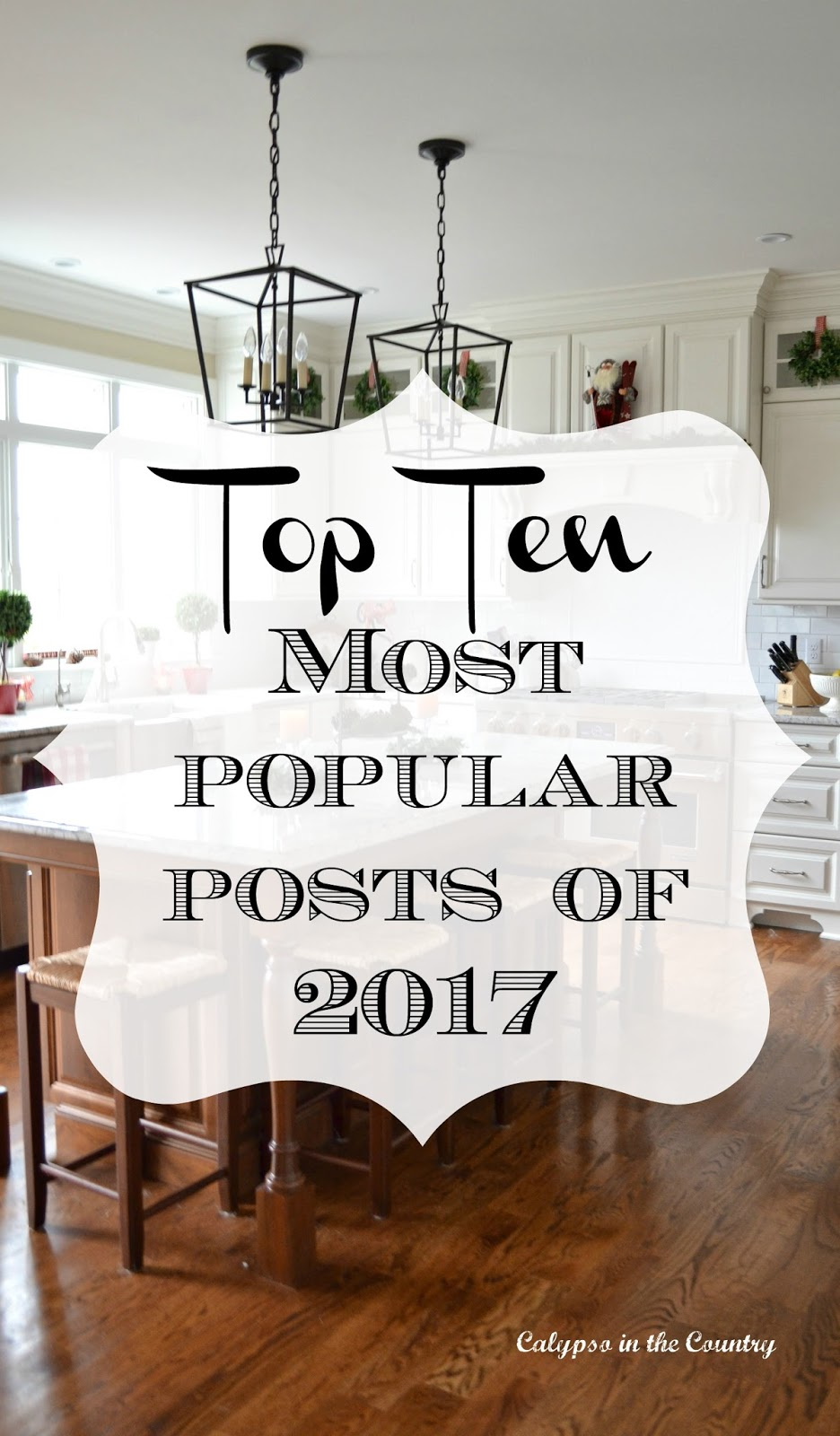 Top Ten Most Popular Posts of 2017