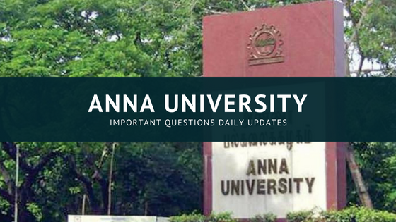 Anna University Important Questions April May 2019 UG PG