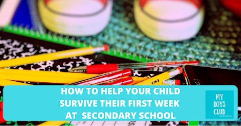 How to Help Your Child Survive the First Week at Secondary School