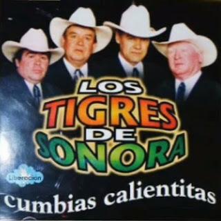 Los Tigres de Sonora cumbias calientitas