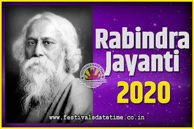 2020 Rabindranath Tagore Jayanti Date and Time, 2020 Rabindra Jayanti Calendar