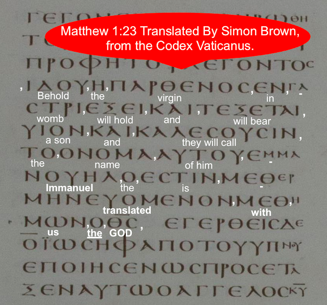 Matthew 1:23 Translated By Simon Brown, from the Codex Vaticanus.