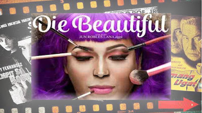 Die Beautiful is an upcoming Filipino film directed by Jun Robles Lana and produced by Perci Intalan starring Paolo Ballesteros. The film is a potential entry in the 2016 Metro Manila Film Festival.