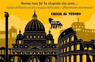 """Caccia al tesoro """"Roma nun fa' la stupida sta sera..."""" - Simpatica competizione a squadre alla scoperta dei rioni di Roma"""