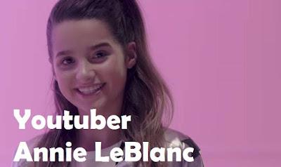 Biodata dan Profil Youtuber Annie LeBlanc - Instan Blogging