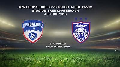 JSW Bengaluru FC Vs JDT 19 Oktober 2016