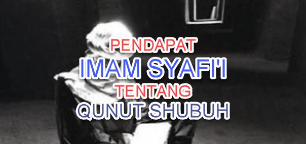 pendapat imam syafi'i tentang qunut shubuh