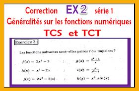 Correction  Exercice2  série 1 généralités sur les fonctions numériques tronc commun biof tcs et tct -prof elmoudene