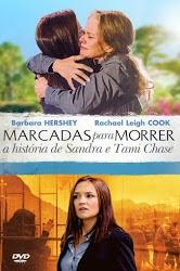 Marcadas Para Morrer: A História de Sandra e Tami Chase Dublado