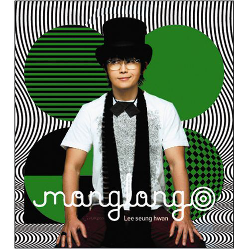 Lee Seung Hwan – Monglong (Repackage)
