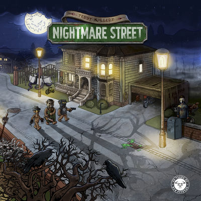 Teddy Killerz - Nightmare Street - Album Download, Itunes Cover, Official Cover, Album CD Cover Art, Tracklist