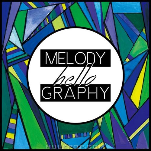 [Single] Melody graphy – Hello