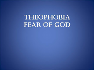 Theophobia, fear of god