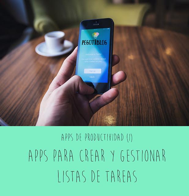 Apps para crear y gestionar listas de tareas. Apps para mejorar productividad