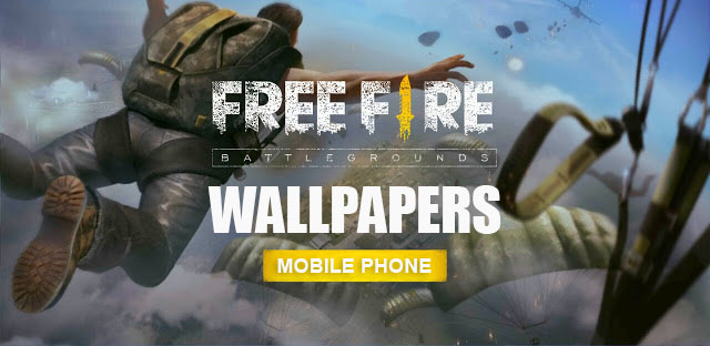 Garena Free Fire Wallpapers for Mobile Phone