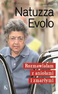 Renzo Allegri. Natuzza Evolo. Rozmawiałam z aniołami i zmarłymi.