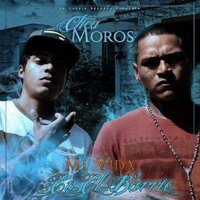 Clica Moros - Mi Vida En El Barrio