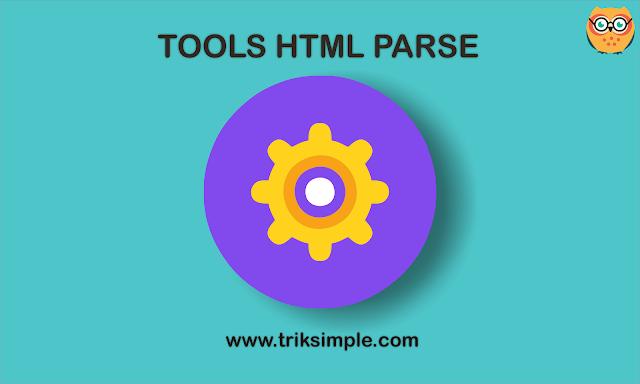 Cara Membuat Tool HTML Parse di Halaman Statis Blog