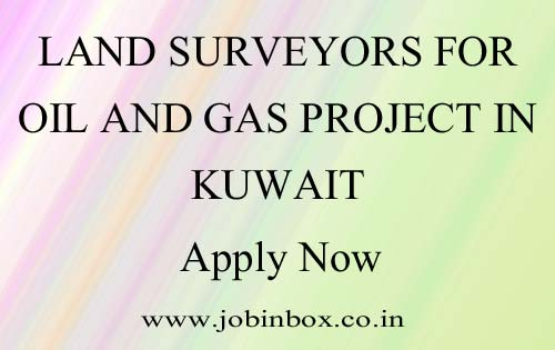 Land Surveyors for Oil and Gas project in Kuwait