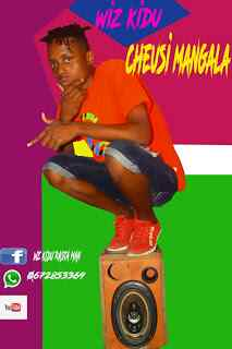 Download Mp3 | Wiz Kidu - Cheusi Mangala ( Singeli)
