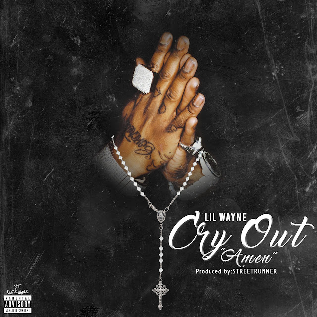 Lil Wayne – Cry Out (Amen)