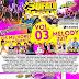 Cd (Mixado) Badalasom (Melody 2017) Vol:03 - Dj Daniel Cardoso