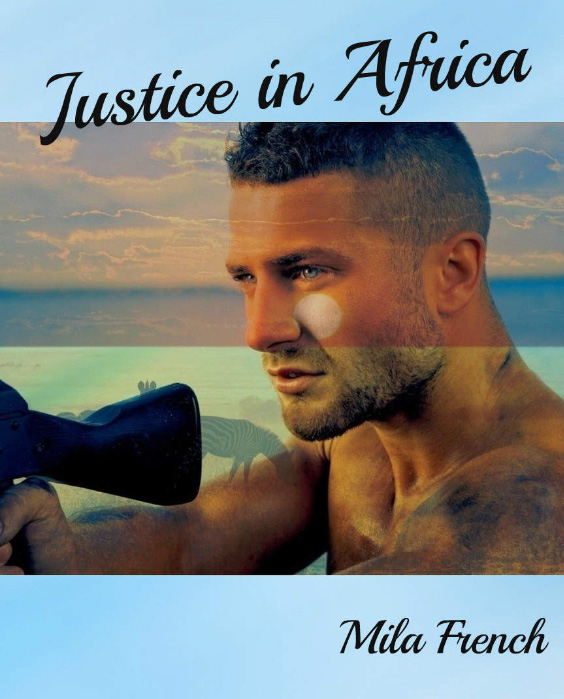 Justice in Africa by Mila French