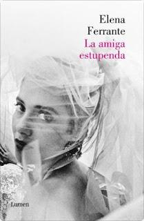 """La amiga estupenda"" - Elena Ferrante"