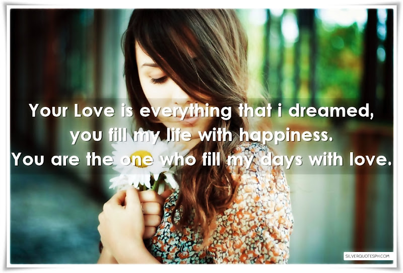 Your Love Is Everything That I Dreamed, Picture Quotes, Love Quotes, Sad Quotes, Sweet Quotes, Birthday Quotes, Friendship Quotes, Inspirational Quotes, Tagalog Quotes