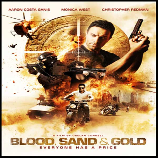 Blood, Sand and Gold, Blood, Sand and Gold Synopsis, Blood, Sand and Gold Trailer, Blood, Sand and Gold Review