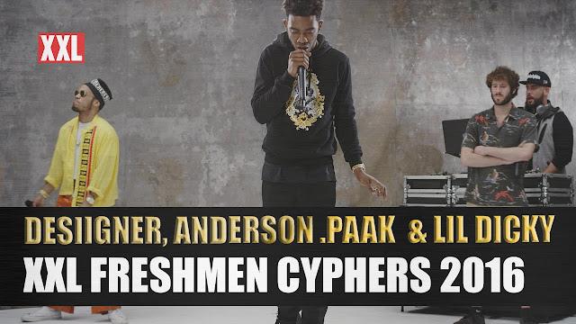 VÍDEO - Desiigner, Lil Dicky & Anderson .Paak – XXL Freshman Cypher