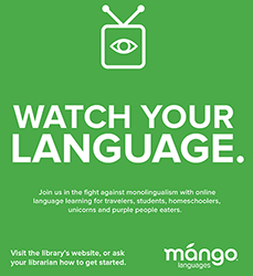 Mango Languages: Watch Your Language