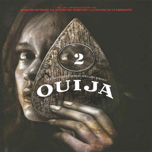 Ouija 2, Ouija 2 Poster, Ouija 2 Film, Ouija 2 Synopsis, Ouija 2 Review, Ouija 2 Trailer