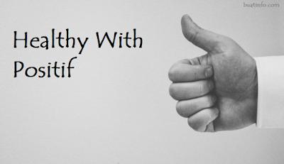 Buat Info - Cara Sehat dengan Berpikir Positif