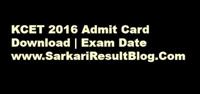 KCET Admit Card 2016