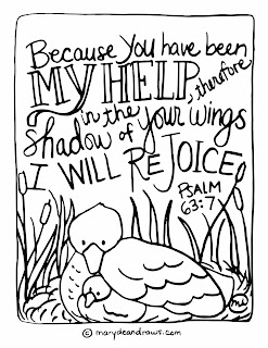 "Psalm 63:7 Printable coloring page ""Because you have been my help, therefore in the shadow of your wings I will rejoice."""