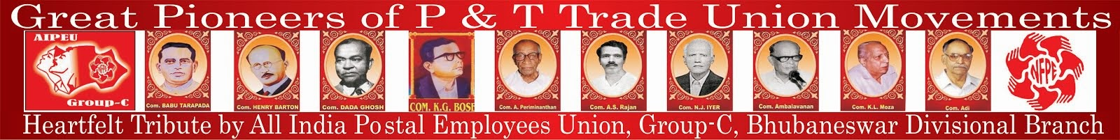Pioneers of P&T Trade Union Movement