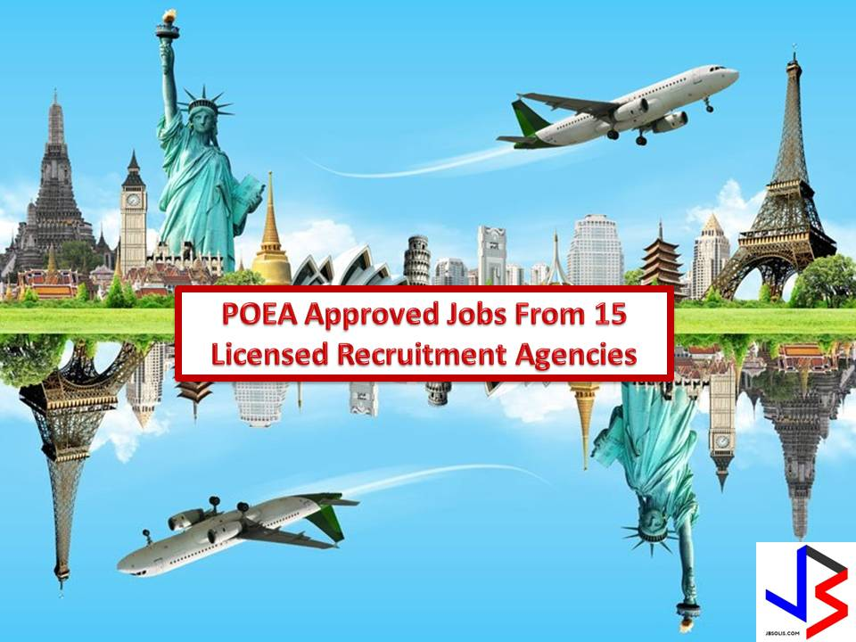 Working abroad is a hard decision, so make sure you are dealing with a licensed recruitment agency from Philippine Overseas Employment Administration (POEA). Stories of recruitment scam are not new nowadays therefore as an applicant for a job abroad it is important that you know the status and history of recruitment agencies you are applying.  In this post, we feature 15 POEA's agency in terms of a number of jobs deployment abroad as of July 2017 and also their respective job orders for this month. Please be reminded that this website is not affiliated in any of the following recruitment agencies and the purpose of this article is for general information only.  Interested applicants are advised to directly contact the recruitment agencies since their information is also included in this article.