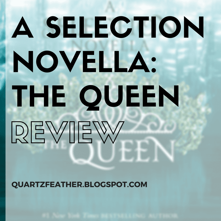 The Queen by Kiera Cass Review