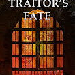 James reviews A Traitor's Fate by Derek Birks