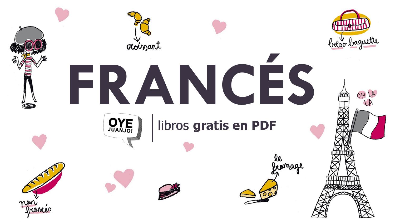 10 libros gratis en PDF para aprender francés | Oye Juanjo!