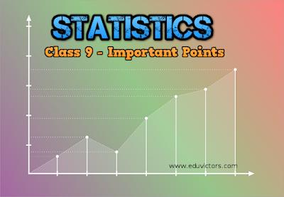 CBSE Class 9 - Mathematics - CH 14: Statistics - Important Points