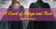 [Same Spoilery] Sarah J. Maas - A Court of Wings and Ruin (ACOTAR #3)