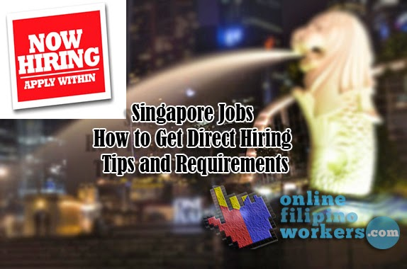 Singapore Jobs How How to Get Direct Hiring Tips and Requirements